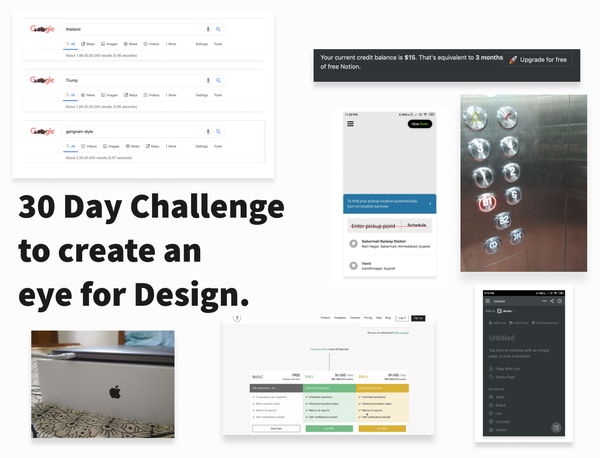 My 30 Design challenge to create an eye for Design.